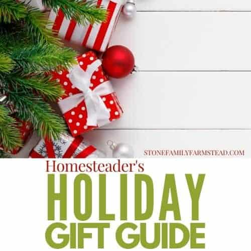 """Holiday Gifts against a white wood-slatted background with the title """"Homesteader's Holiday Gift Guide - Stone Family Farmsatead"""""""