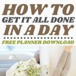 How to Get It All Done in a Day - Stone Family Farmstead