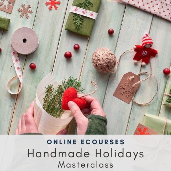 Handmade Holidays Masterclass