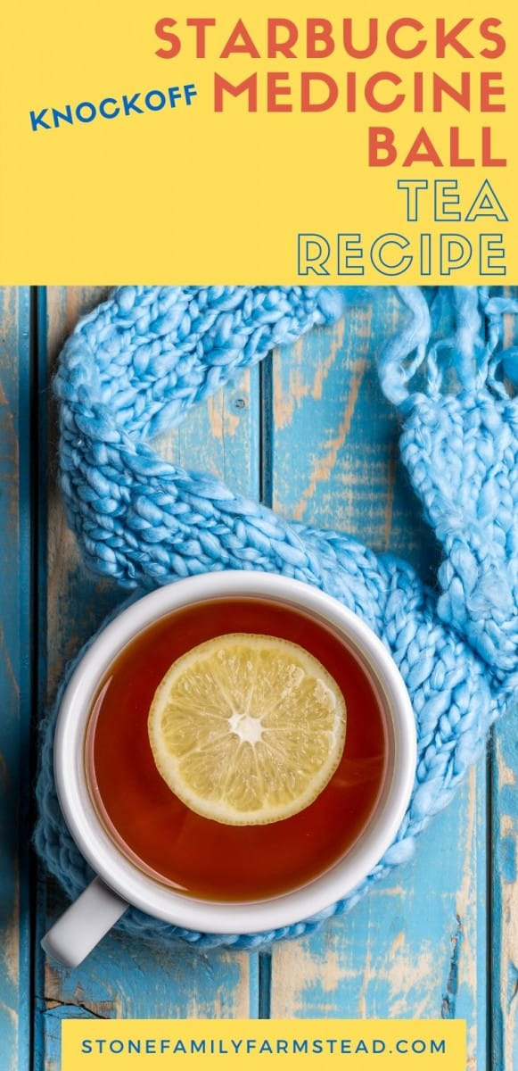How to Make a Knockoff Starbucks Medicine Ball Tea Recipe - Stone Family Farmstead